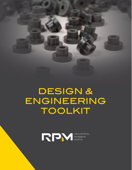 Design & Engineering Toolkit RPM Rubber
